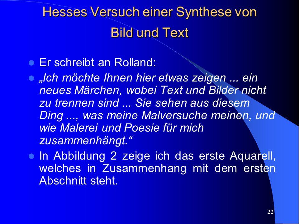 Hesses Versuch einer Synthese von Bild und Text