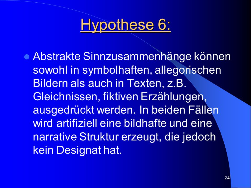 Hypothese 6: