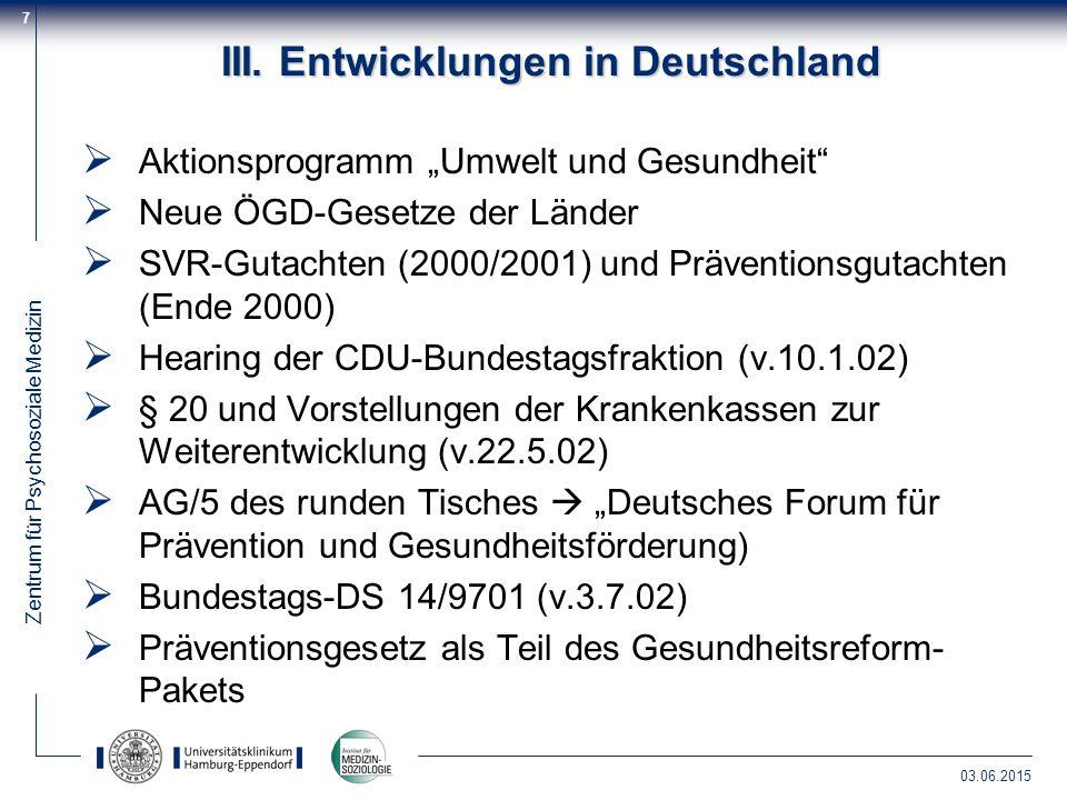 III. Entwicklungen in Deutschland
