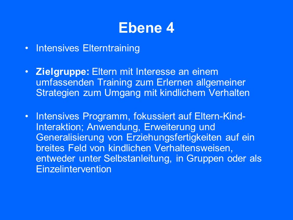 Ebene 4 Intensives Elterntraining
