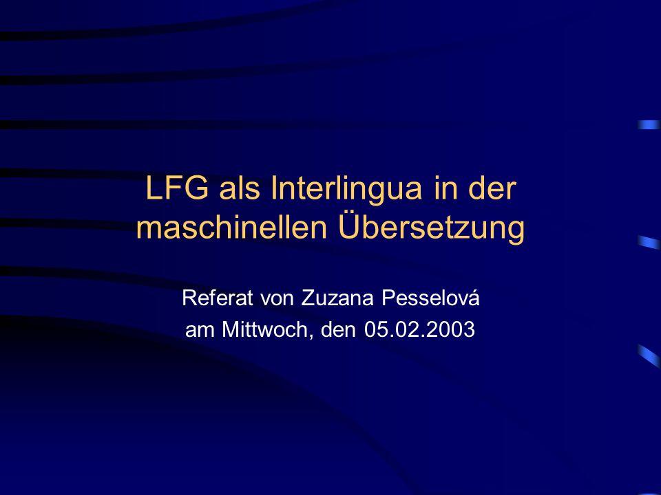 LFG als Interlingua in der maschinellen Übersetzung