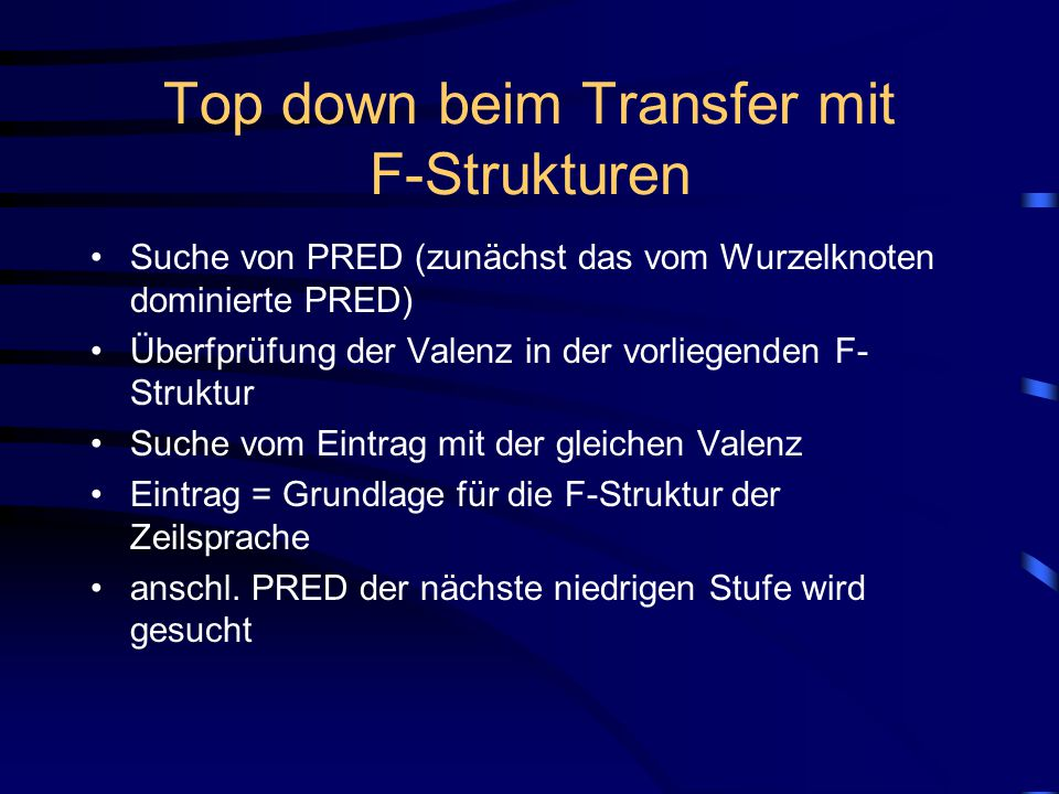 Top down beim Transfer mit F-Strukturen