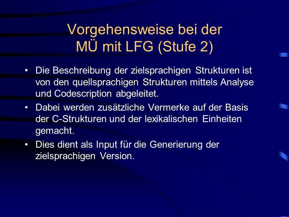 Vorgehensweise bei der MÜ mit LFG (Stufe 2)