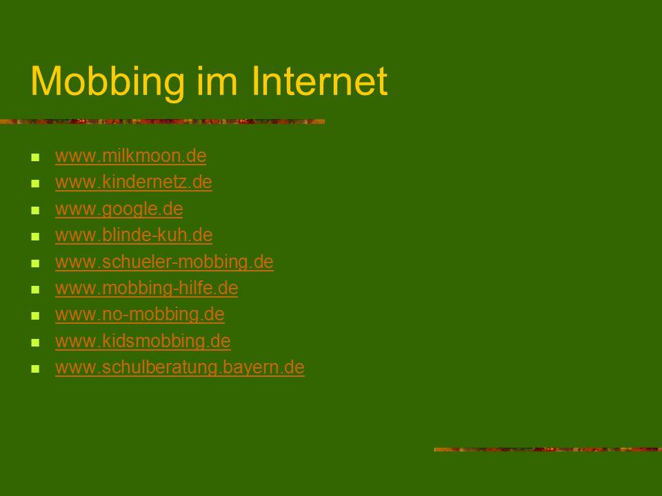 Mobbing im Internet www.milkmoon.de www.kindernetz.de www.google.de