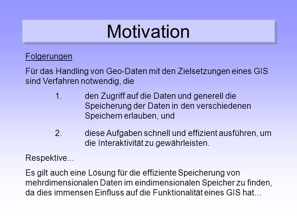 Motivation Folgerungen
