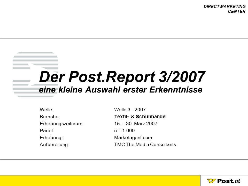 Der Post.Report 3/2007 eine kleine Auswahl erster Erkenntnisse