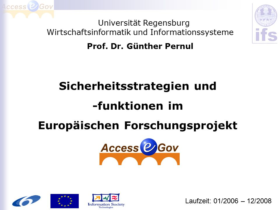 Sicherheitsstrategien und -funktionen im Europäischen Forschungsprojekt