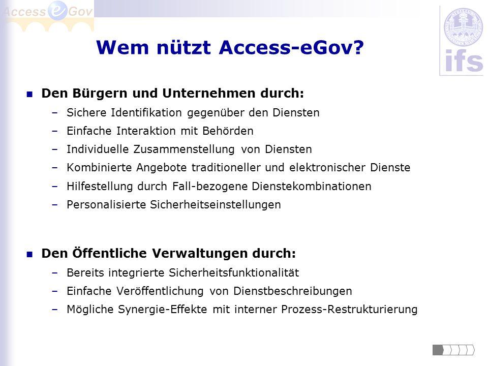 Wem nützt Access-eGov Den Bürgern und Unternehmen durch: