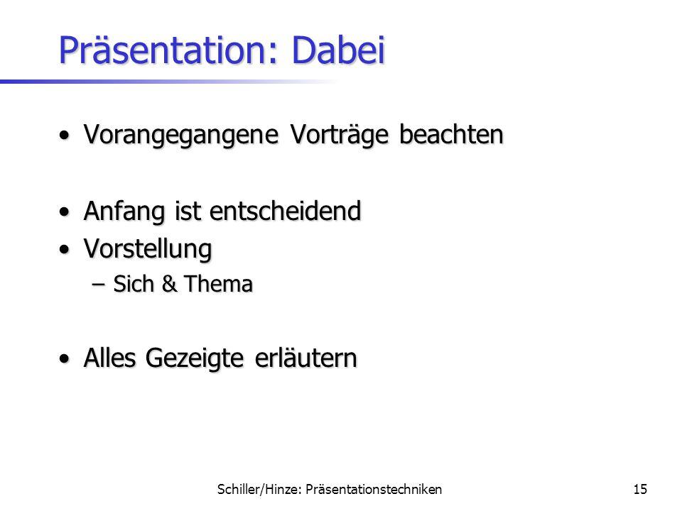 Präsentation: Dabei Vorangegangene Vorträge beachten