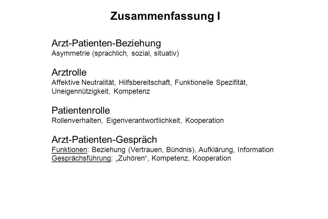 Zusammenfassung I Arzt-Patienten-Beziehung Arztrolle Patientenrolle