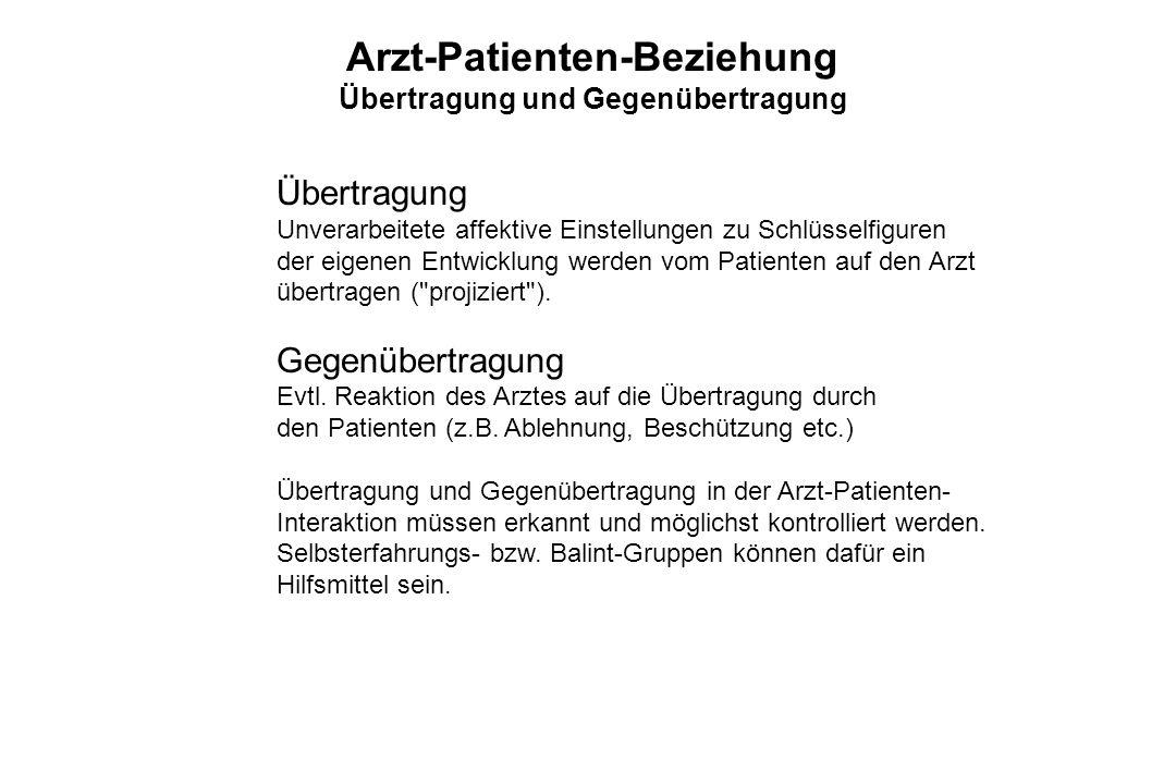 Arzt-Patienten-Beziehung Übertragung und Gegenübertragung