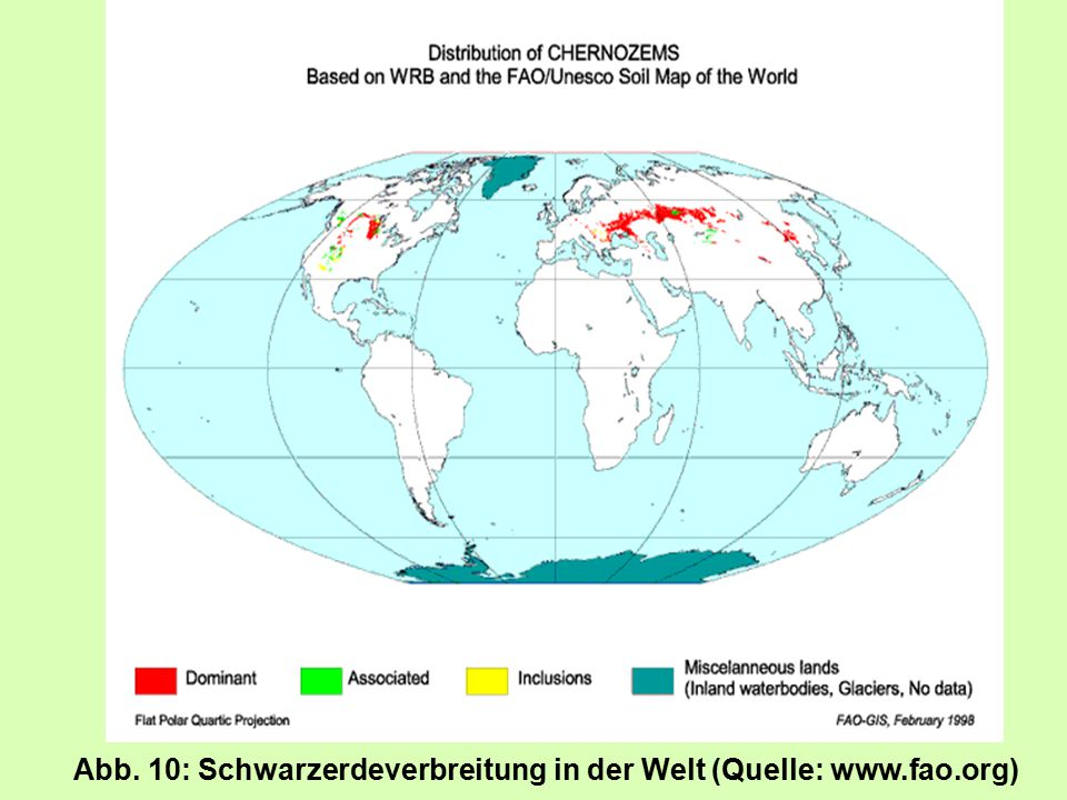 Abb. 10: Schwarzerdeverbreitung in der Welt (Quelle: www.fao.org)