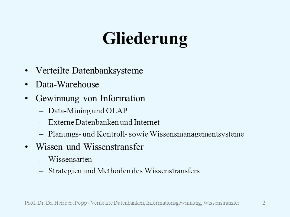 Gliederung Verteilte Datenbanksysteme Data-Warehouse