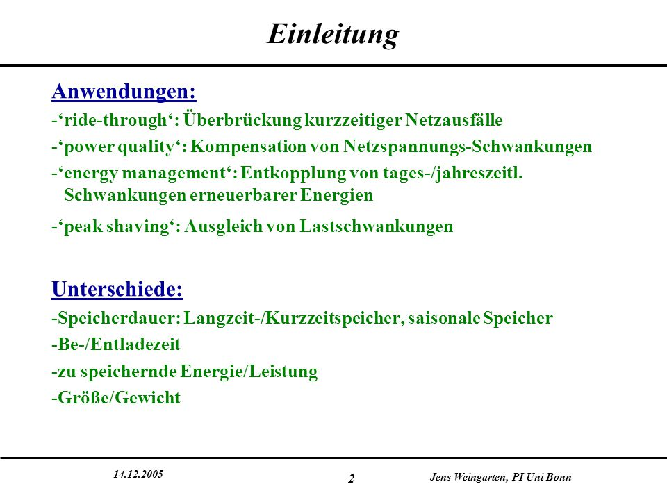 Einleitung Anwendungen: Unterschiede: