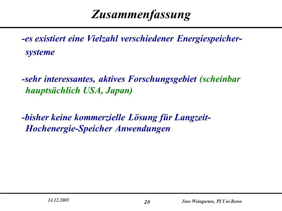 Zusammenfassung -es existiert eine Vielzahl verschiedener Energiespeicher- systeme.