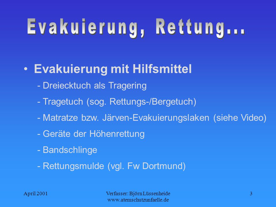 Verfasser: Björn Lüssenheide www.atemschutzunfaelle.de