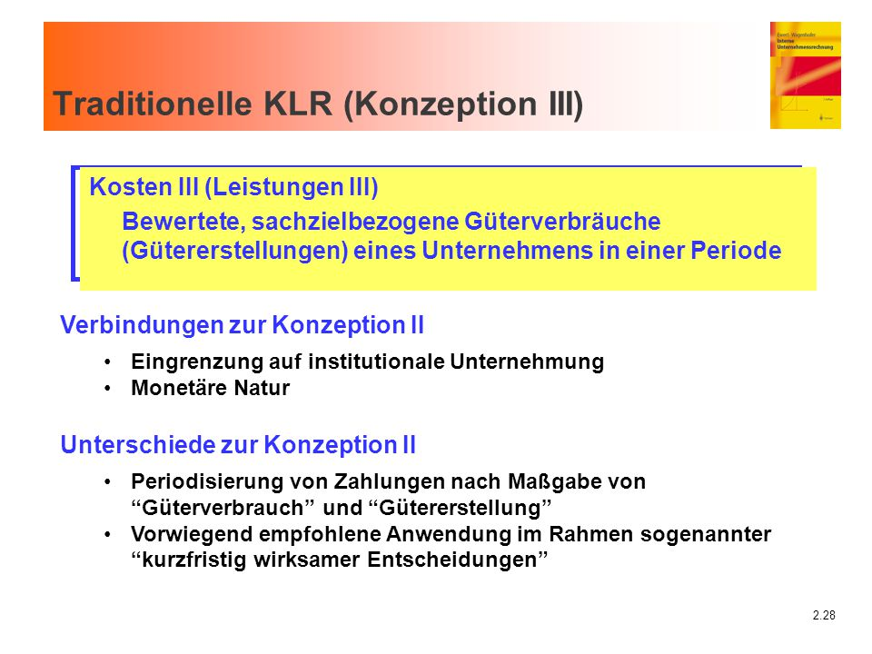 Traditionelle KLR (Konzeption III)