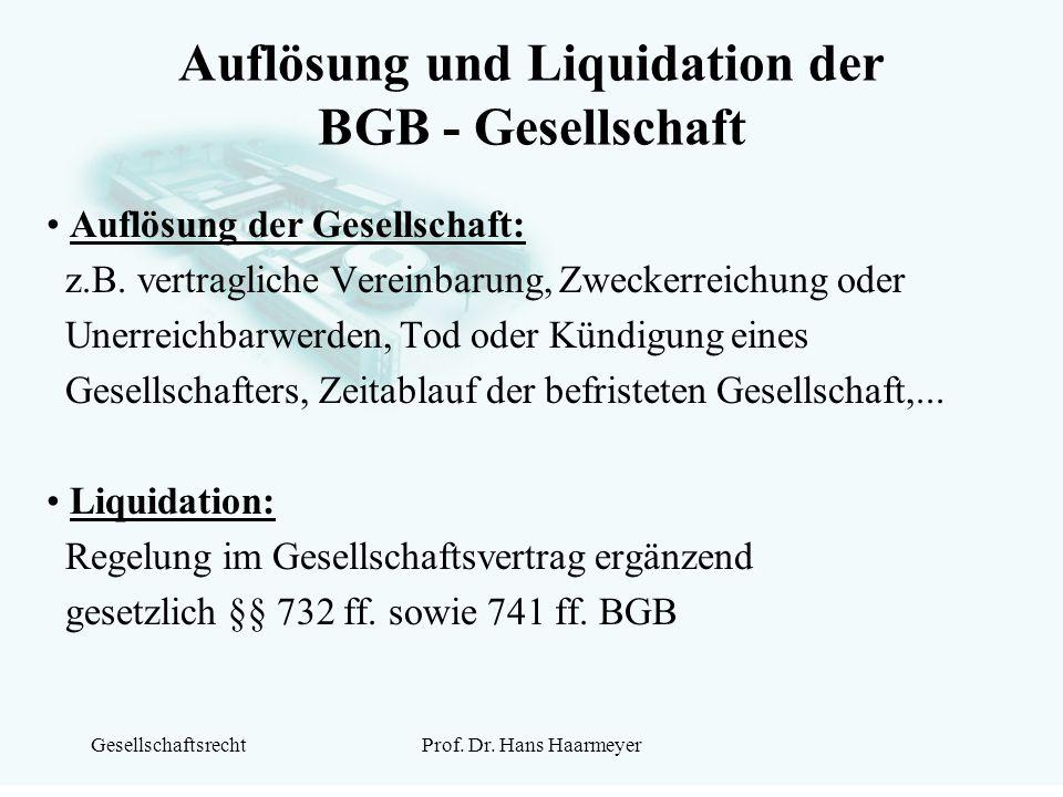 Auflösung und Liquidation der BGB - Gesellschaft