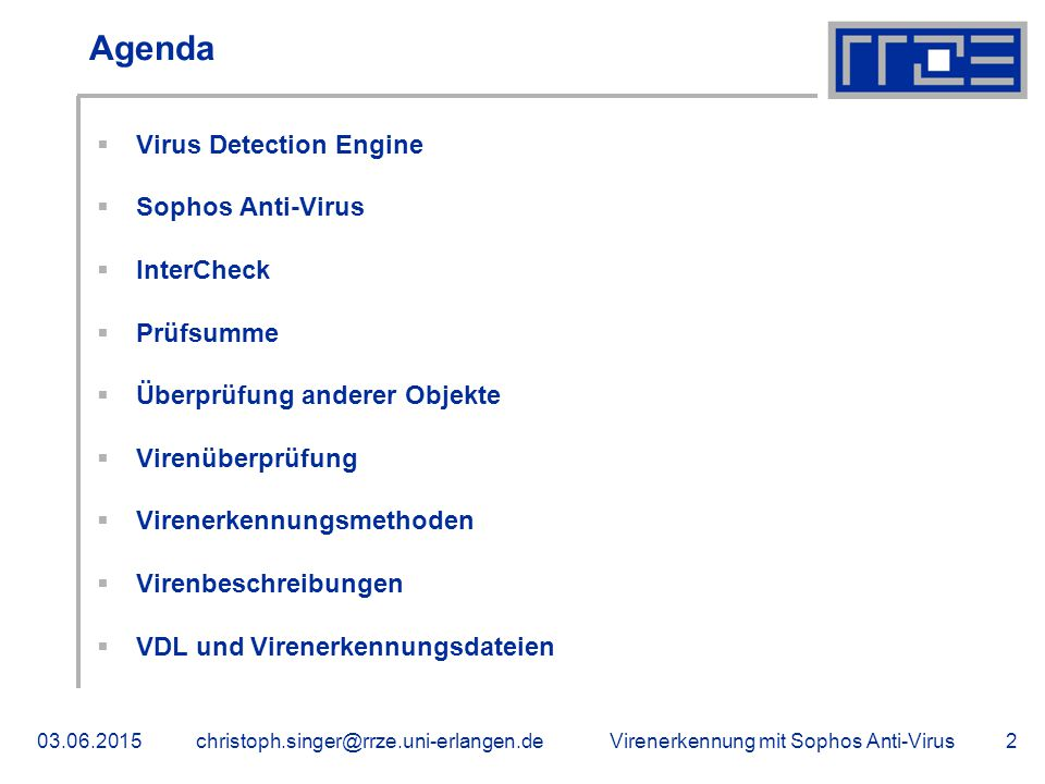 Agenda Virus Detection Engine Sophos Anti-Virus InterCheck Prüfsumme
