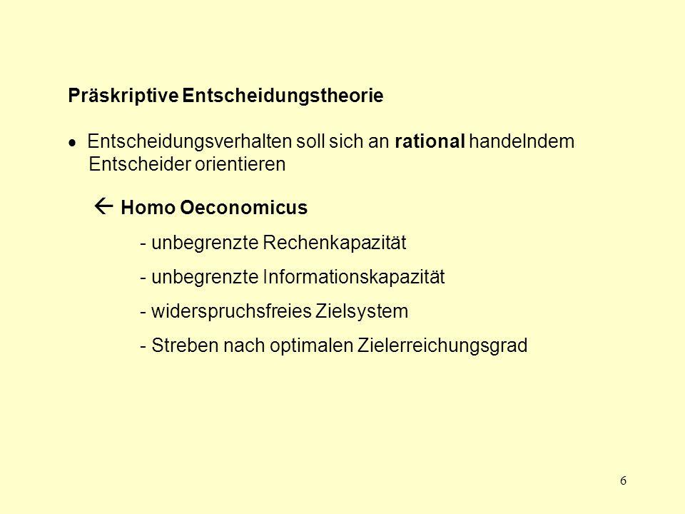  Homo Oeconomicus Präskriptive Entscheidungstheorie