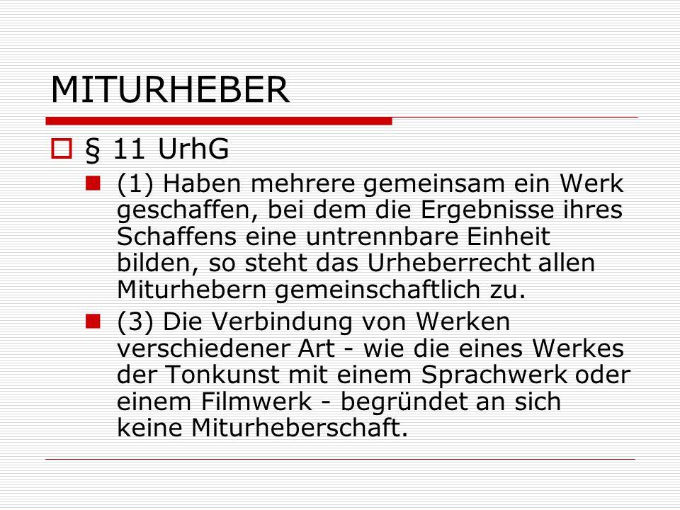 MITURHEBER § 11 UrhG.