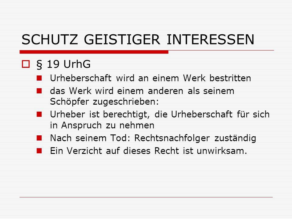 SCHUTZ GEISTIGER INTERESSEN