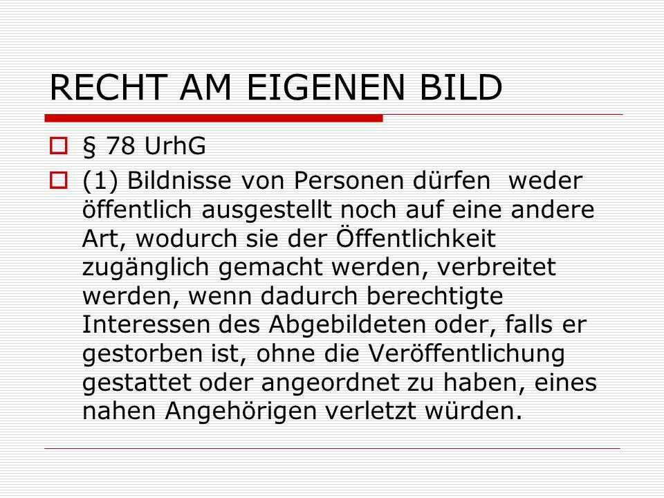 RECHT AM EIGENEN BILD § 78 UrhG