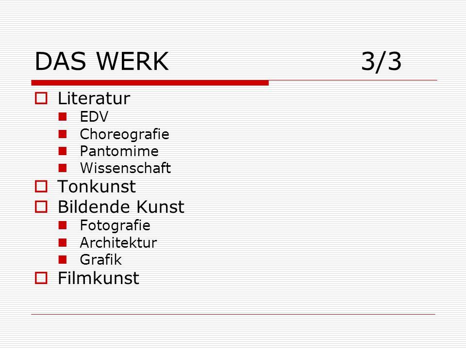 DAS WERK 3/3 Literatur Tonkunst Bildende Kunst Filmkunst EDV