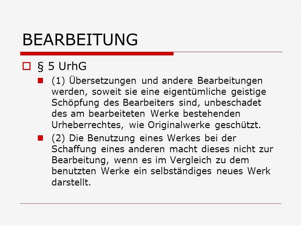 BEARBEITUNG § 5 UrhG.