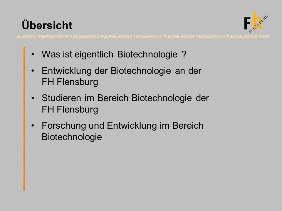 Übersicht Was ist eigentlich Biotechnologie