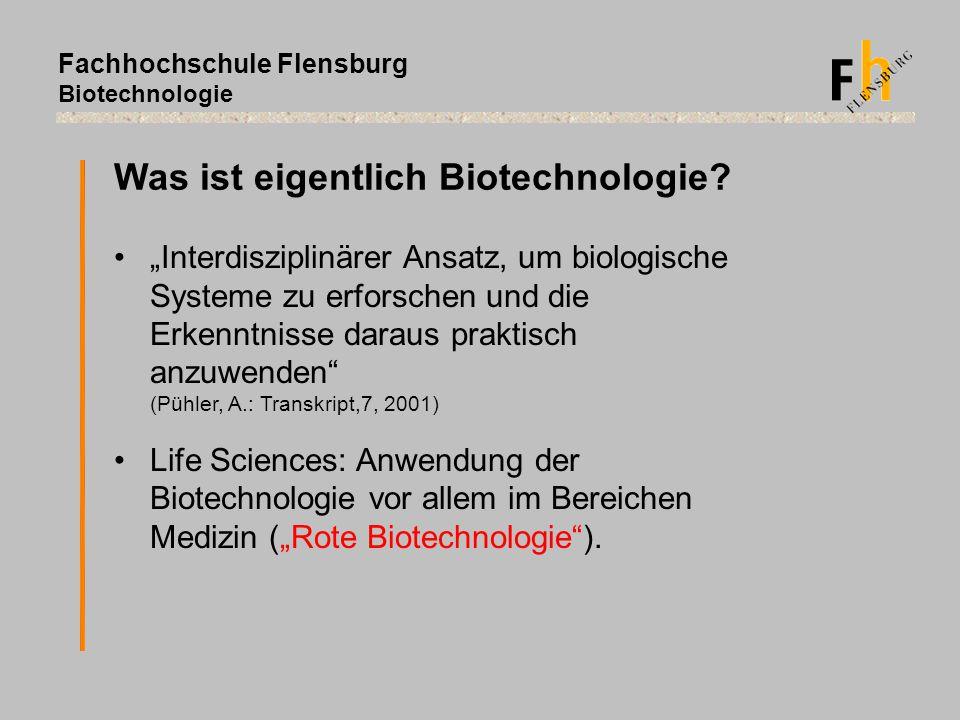 Was ist eigentlich Biotechnologie
