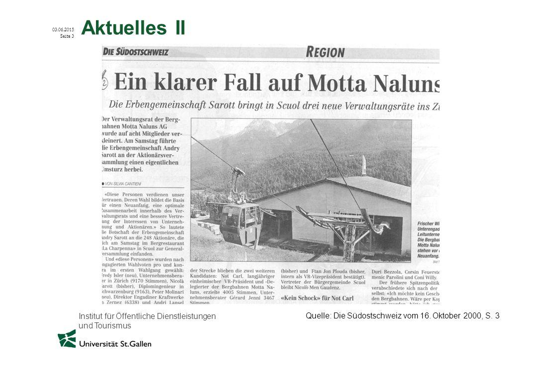 Aktuelles II Quelle: Die Südostschweiz vom 16. Oktober 2000, S. 3