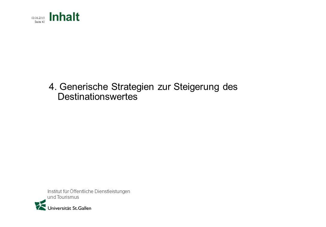 Inhalt 4. Generische Strategien zur Steigerung des Destinationswertes