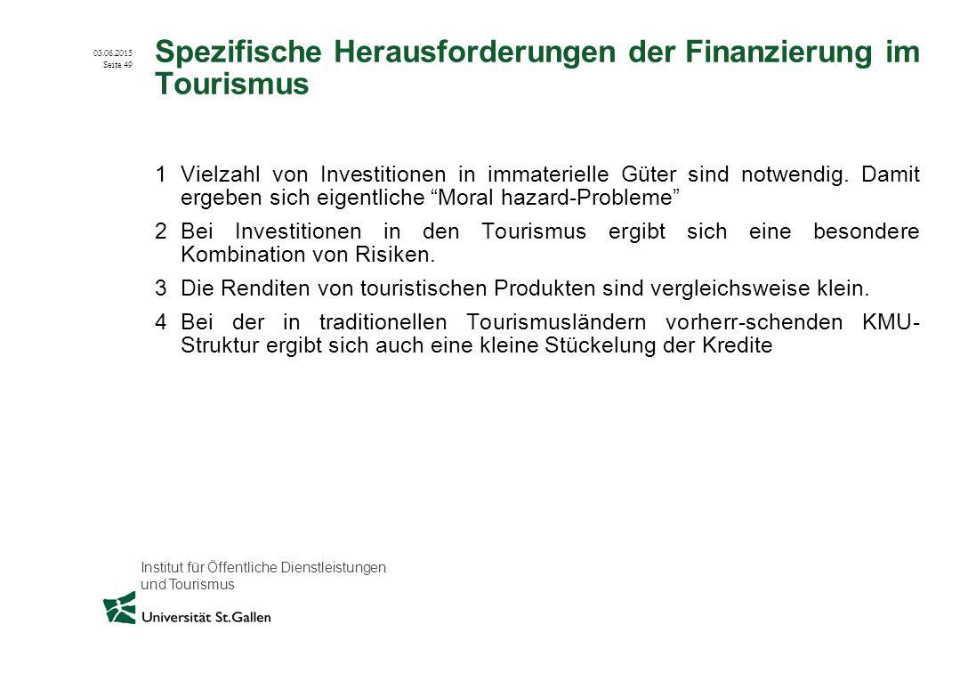 Spezifische Herausforderungen der Finanzierung im Tourismus