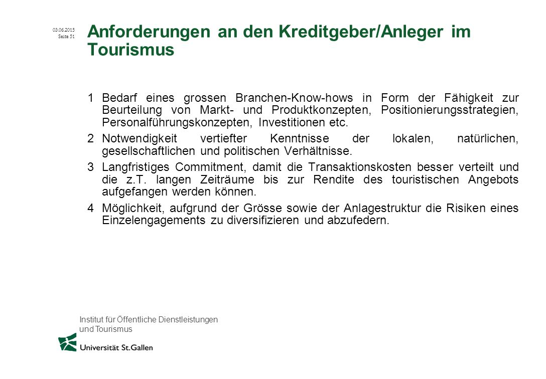 Anforderungen an den Kreditgeber/Anleger im Tourismus
