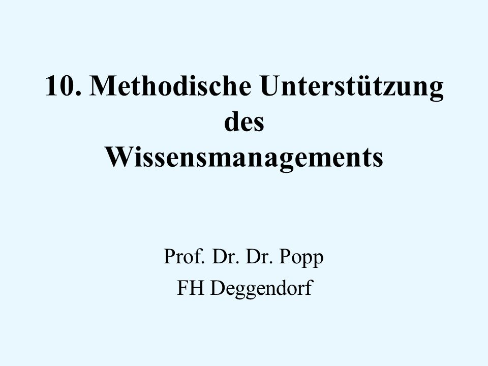 10. Methodische Unterstützung des Wissensmanagements