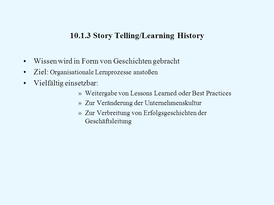 10.1.3 Story Telling/Learning History