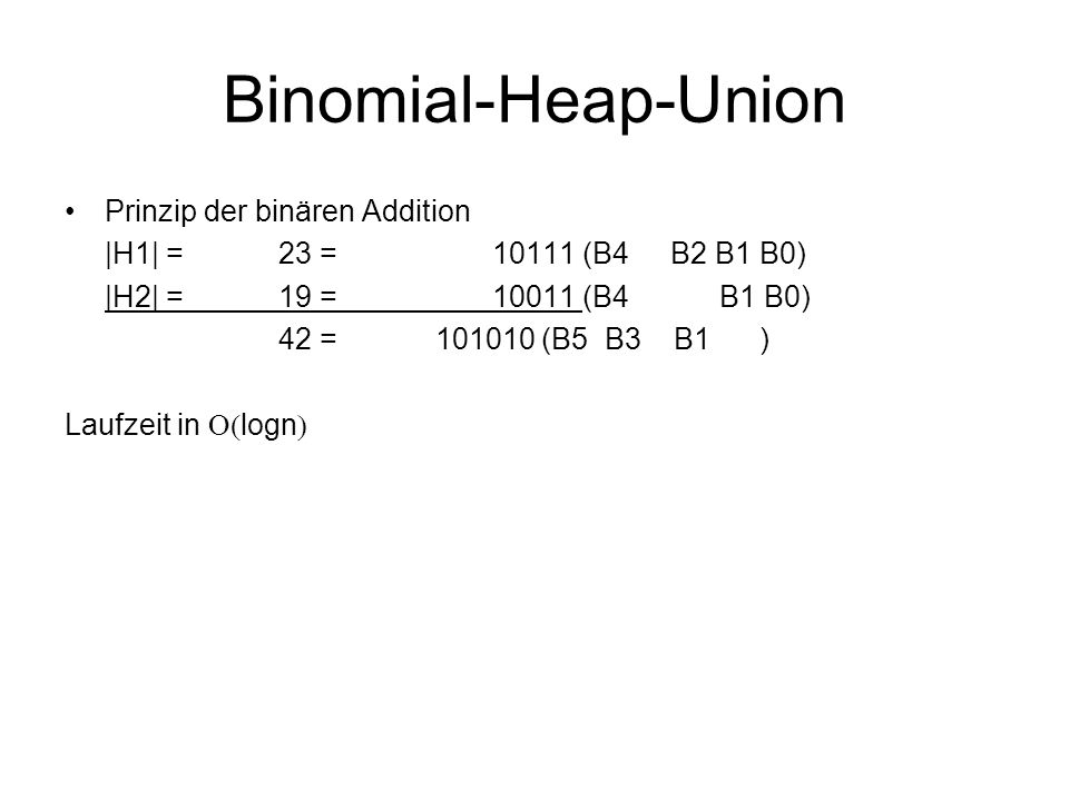 Binomial-Heap-Union Prinzip der binären Addition