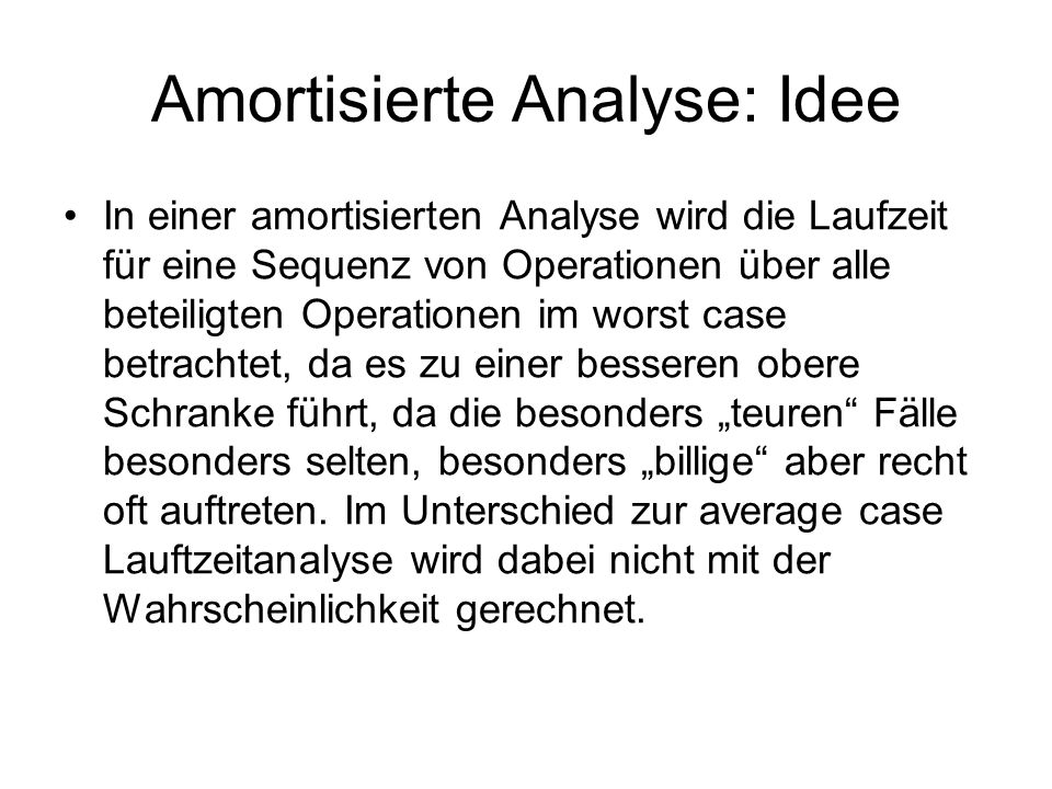 Amortisierte Analyse: Idee