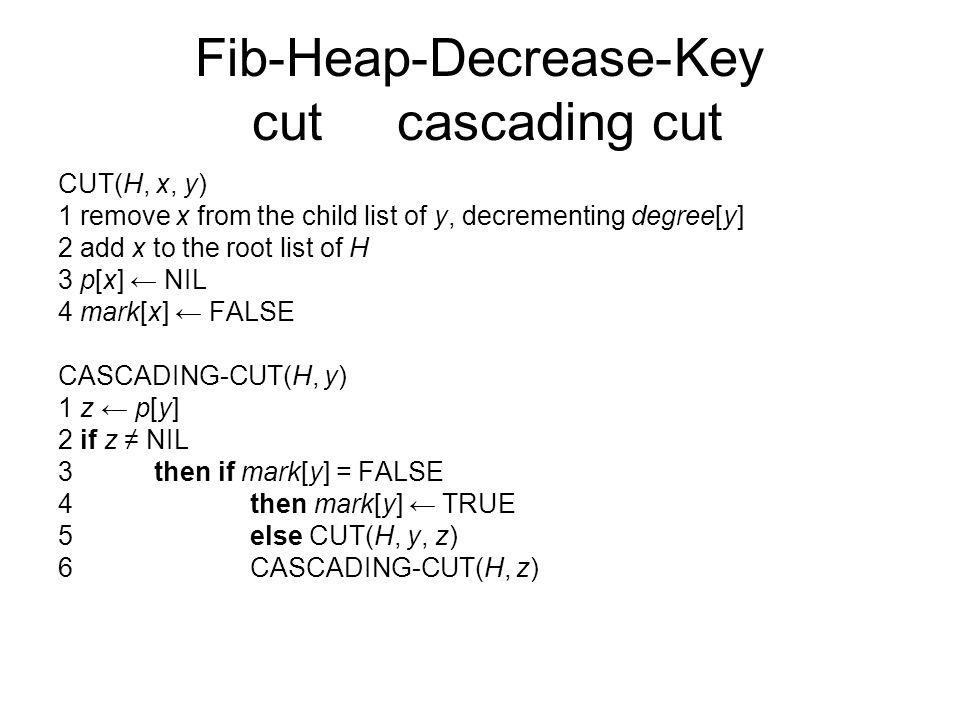 Fib-Heap-Decrease-Key cut cascading cut