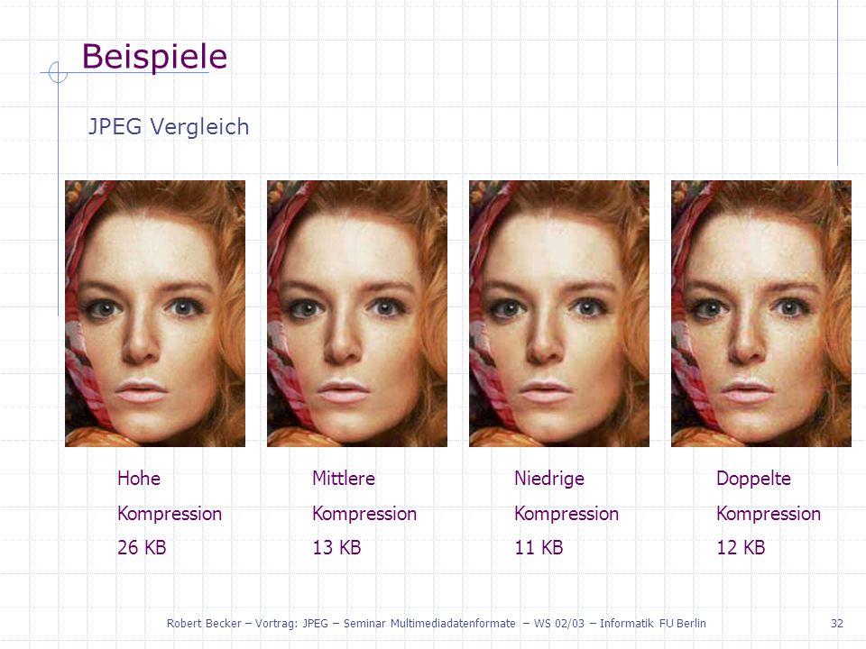 Beispiele JPEG Vergleich Hohe Kompression 26 KB Mittlere Kompression