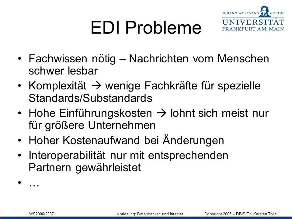 EDI Probleme Fachwissen nötig – Nachrichten vom Menschen schwer lesbar