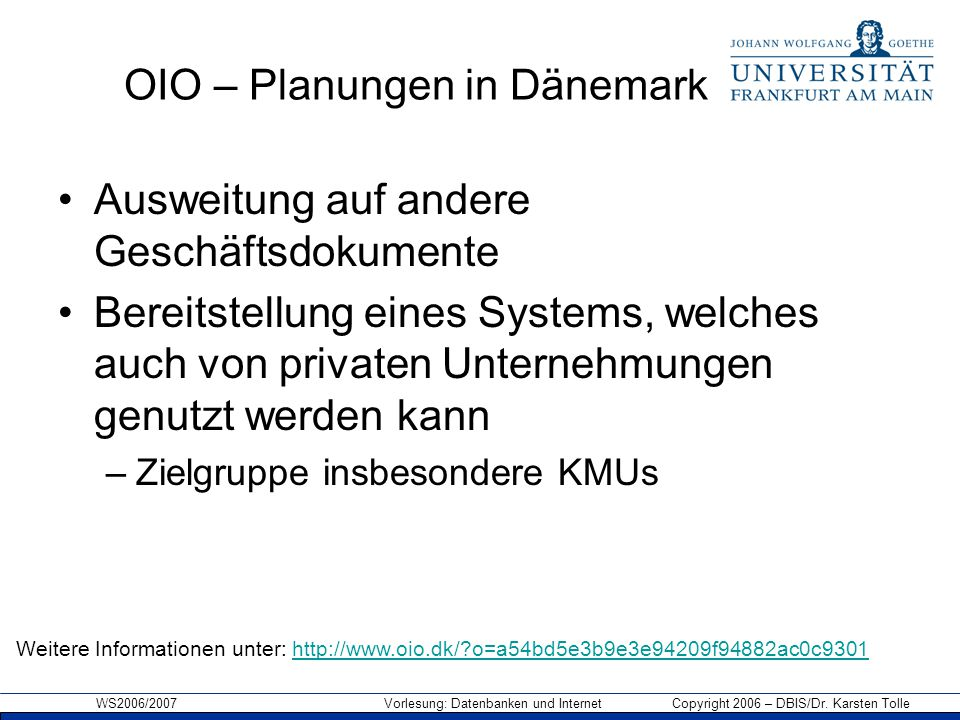 OIO – Planungen in Dänemark