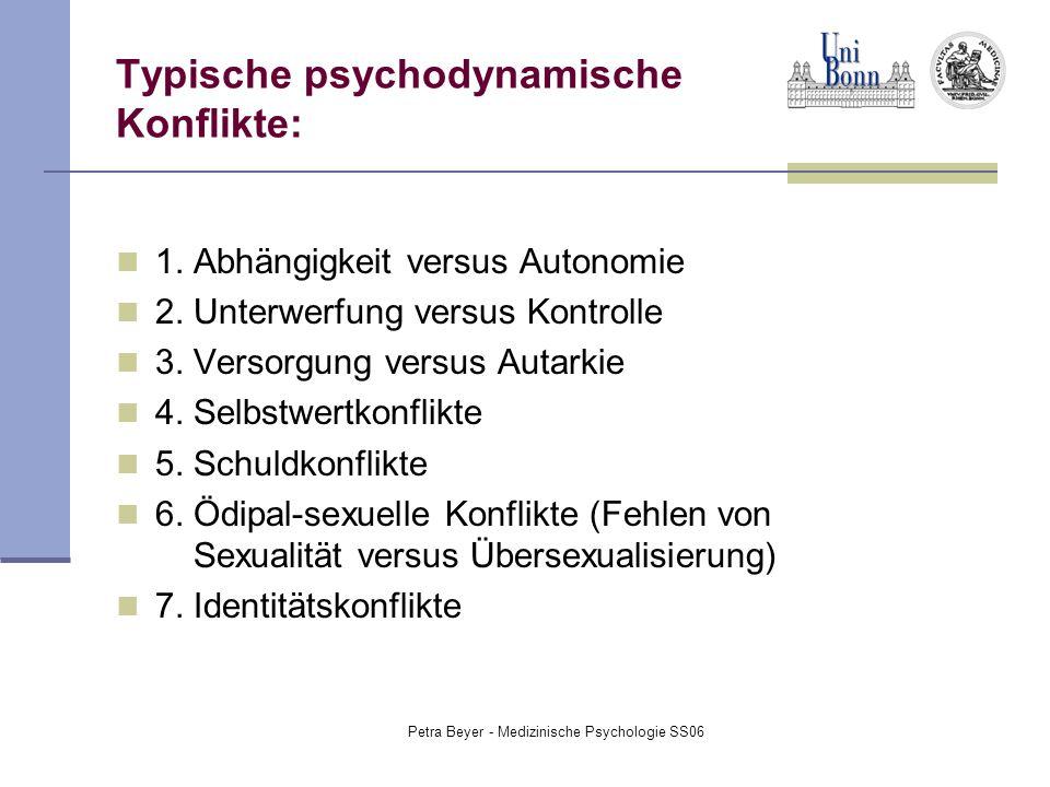 Typische psychodynamische Konflikte: