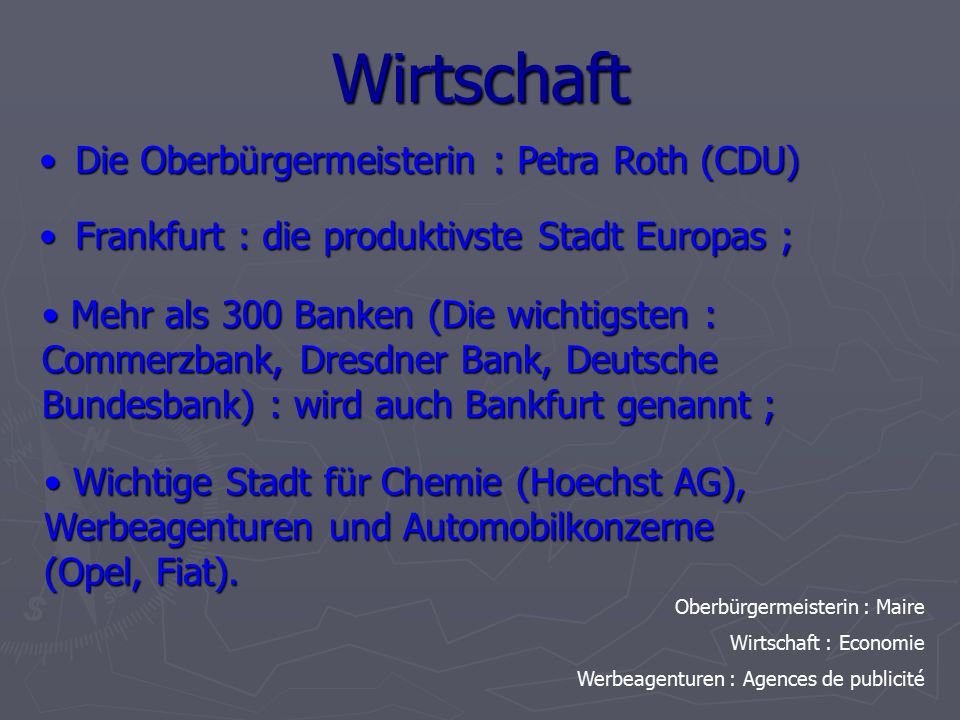 Wirtschaft Die Oberbürgermeisterin : Petra Roth (CDU)