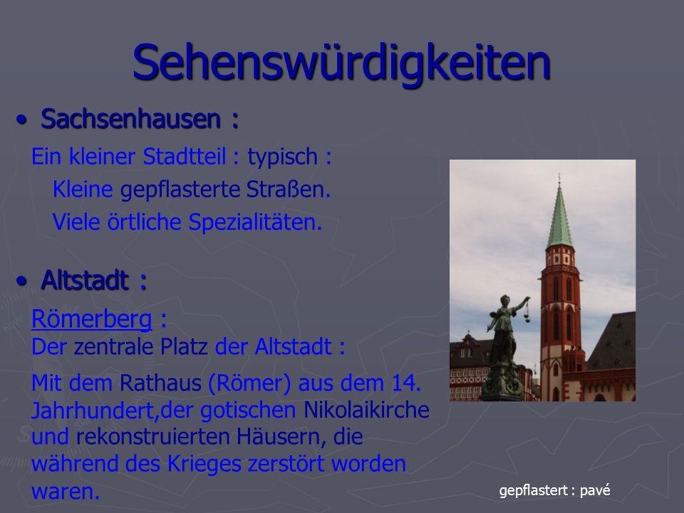 Sehenswürdigkeiten Sachsenhausen : Altstadt : Römerberg :