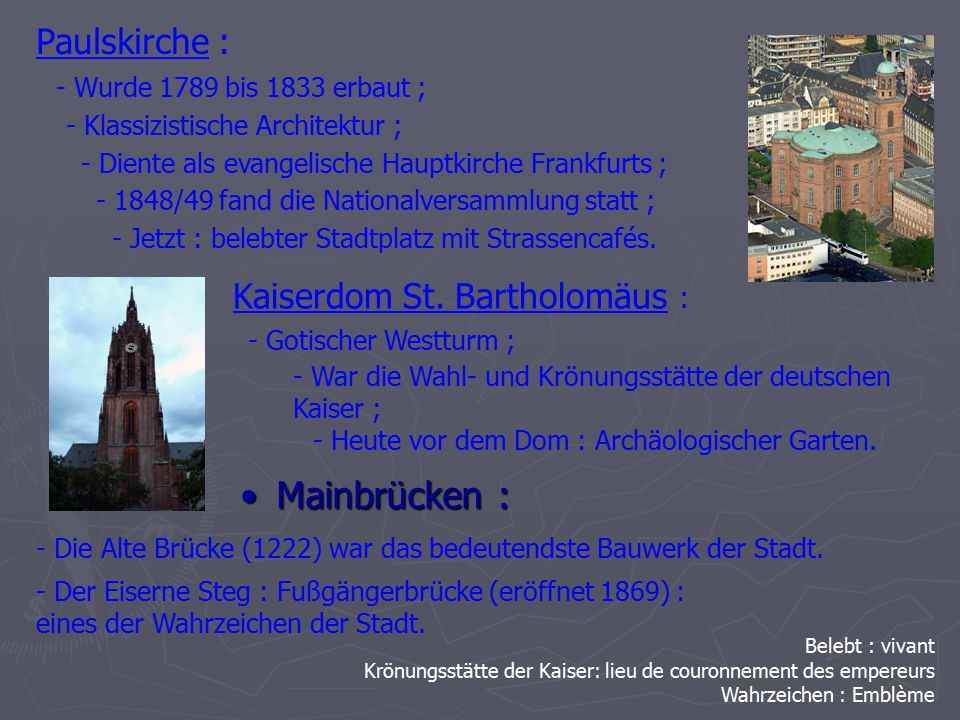 Mainbrücken : Paulskirche : Kaiserdom St. Bartholomäus :