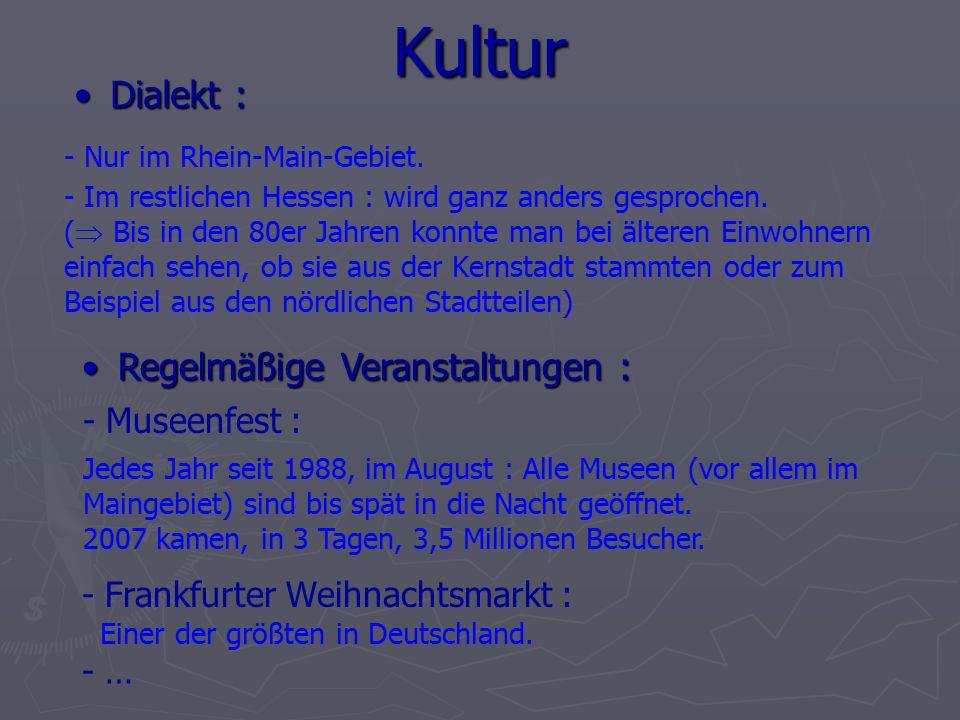 Kultur - Nur im Rhein-Main-Gebiet. - Museenfest : Dialekt :