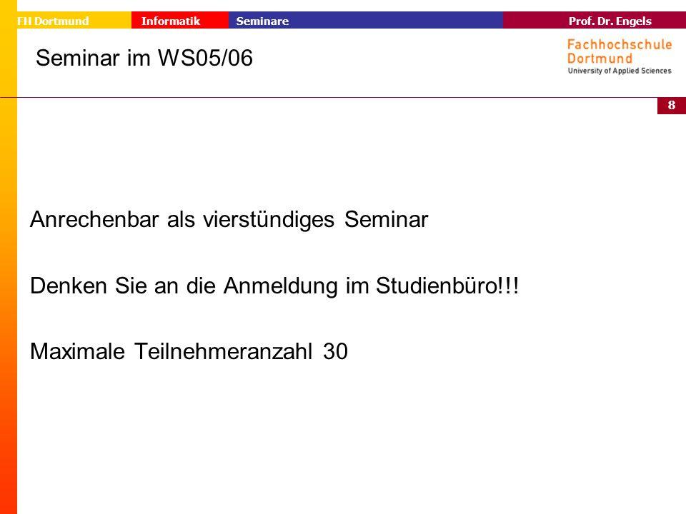 Seminar im WS05/06 Anrechenbar als vierstündiges Seminar. Denken Sie an die Anmeldung im Studienbüro!!!