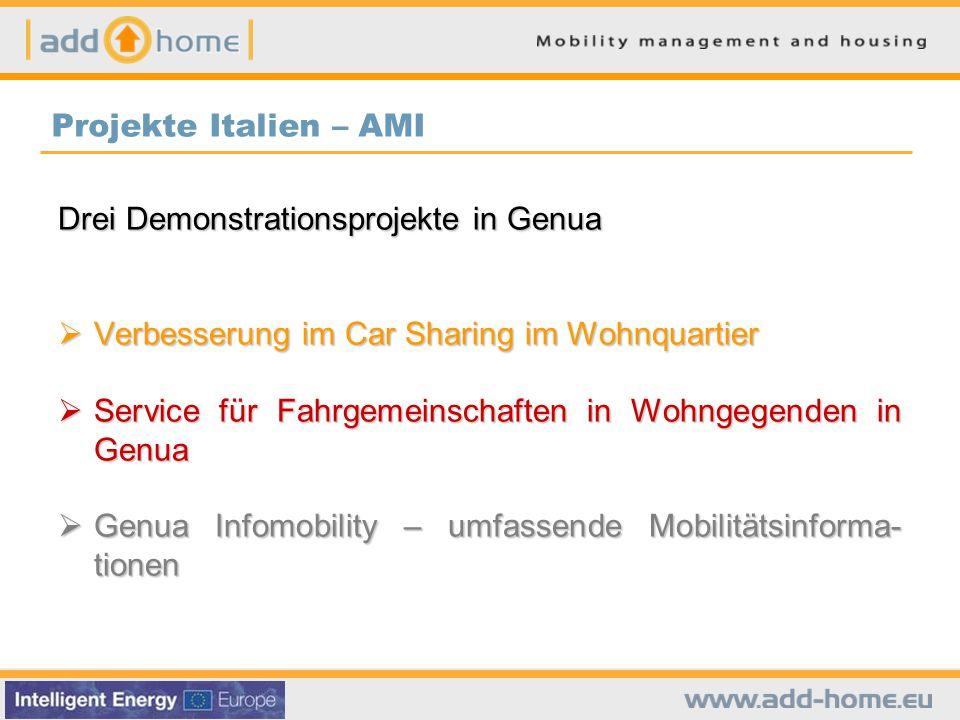 Projekte Italien – AMI Drei Demonstrationsprojekte in Genua. Verbesserung im Car Sharing im Wohnquartier.